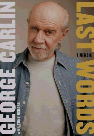 George Carlin, Tony Hendra Last Words